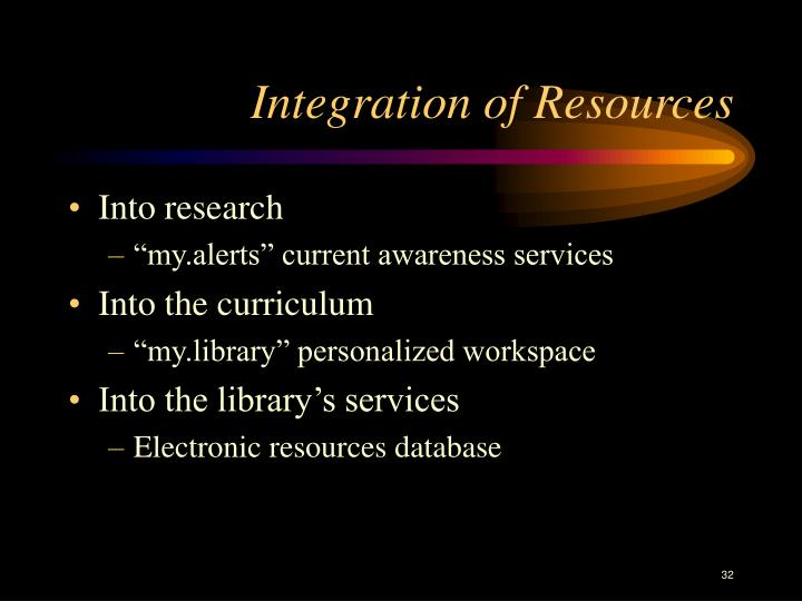 Integration of Resources