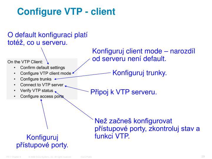 Configure VTP