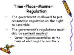 time place manner regulation
