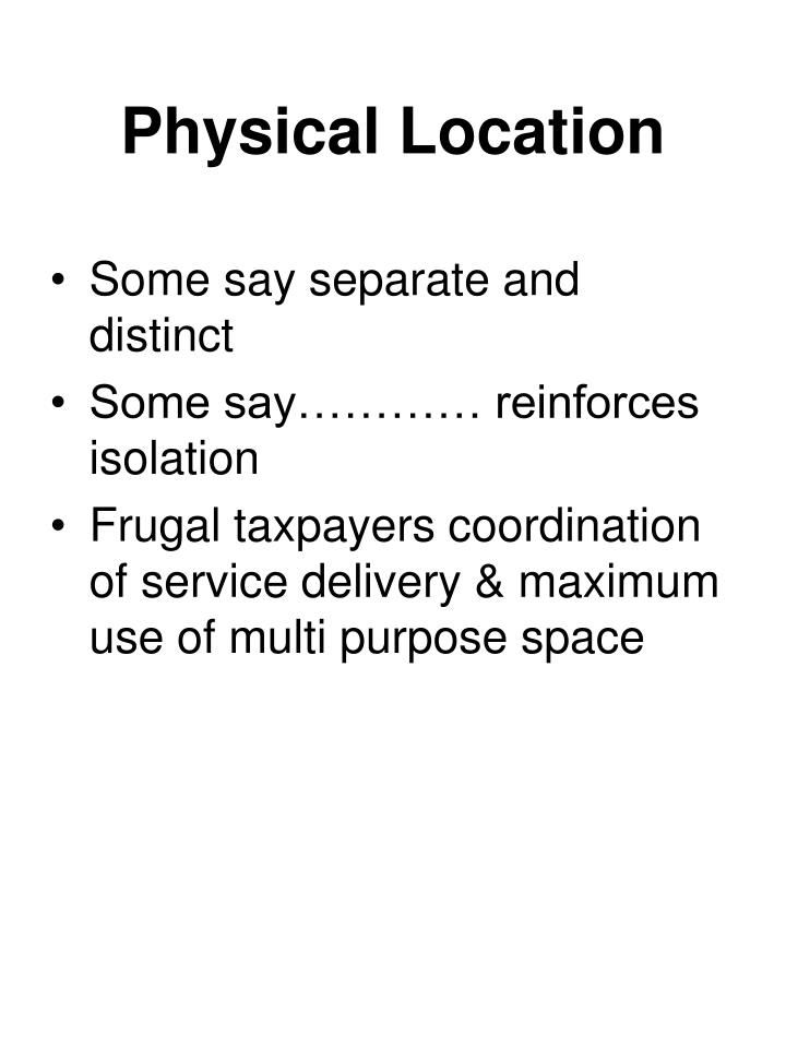 Physical Location