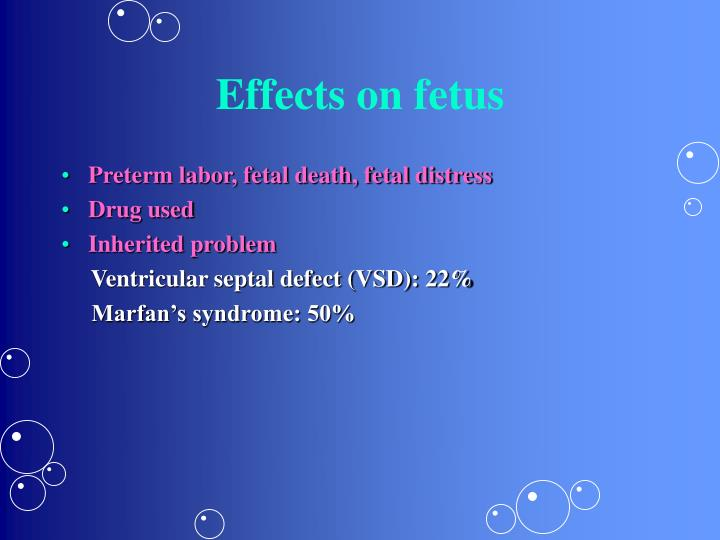 Effects on fetus