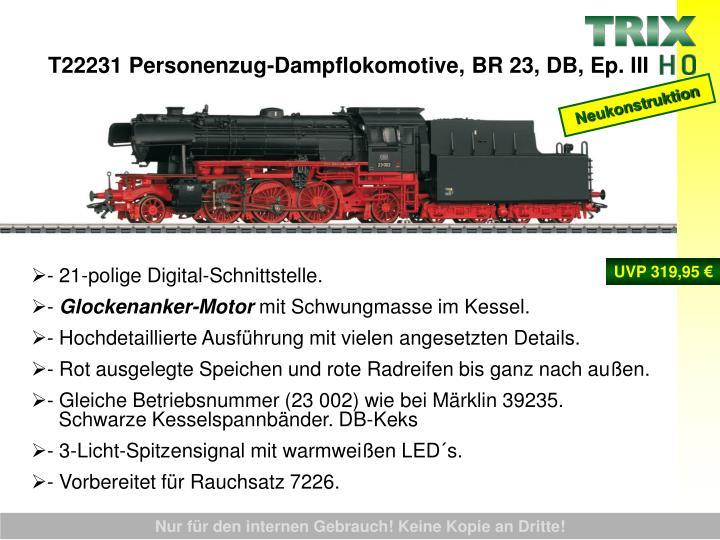 T22231 Personenzug-Dampflokomotive, BR 23, DB, Ep. III