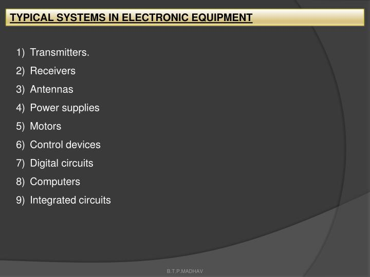 TYPICAL SYSTEMS IN ELECTRONIC EQUIPMENT