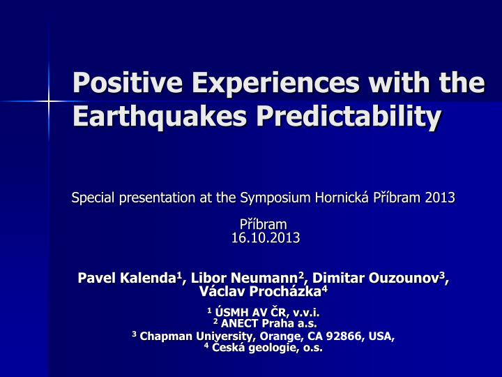 positive experiences with the earthquakes predictability n.