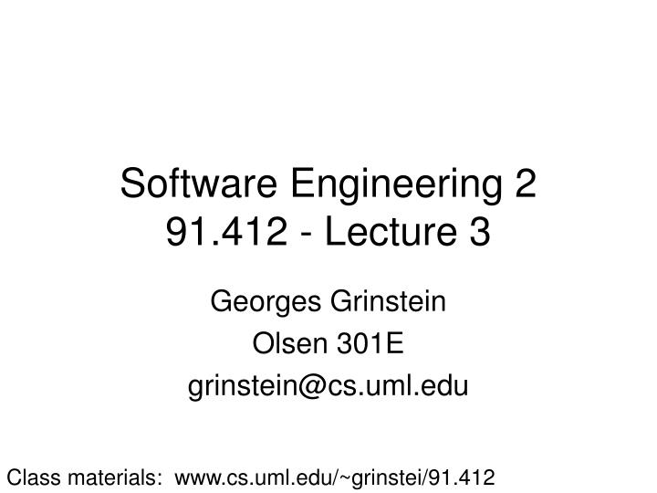 Software engineering 2 91 412 lecture 3