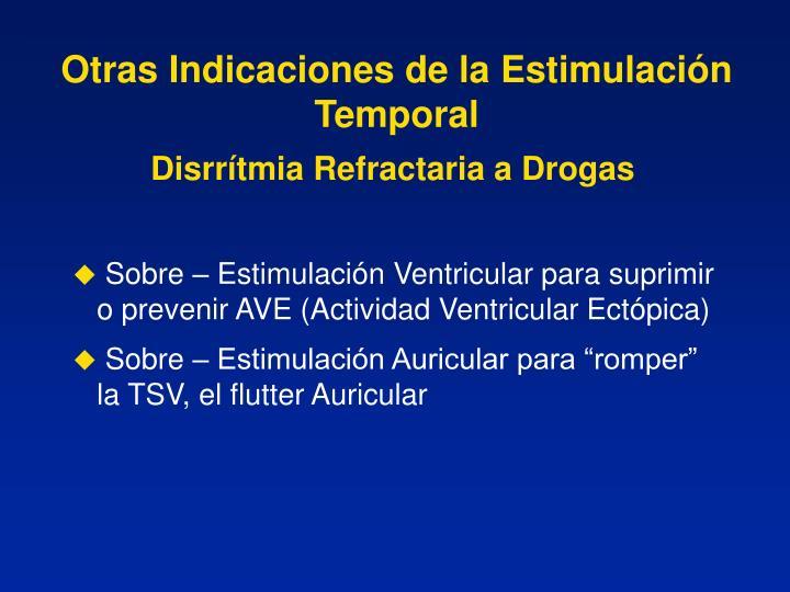 Otras Indicaciones de la Estimulación Temporal
