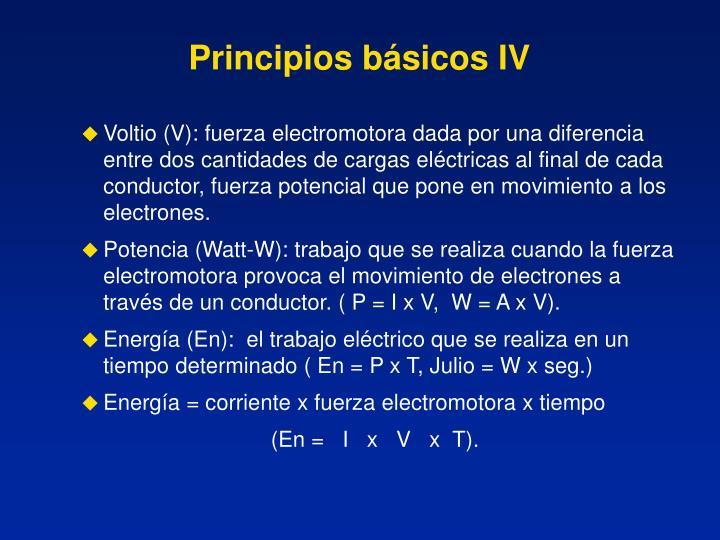 Principios básicos IV