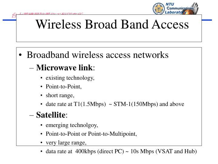 Broadband wireless access networks