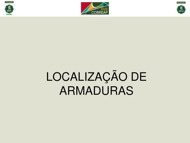 LOCALIZAÇÃO DE ARMADURAS