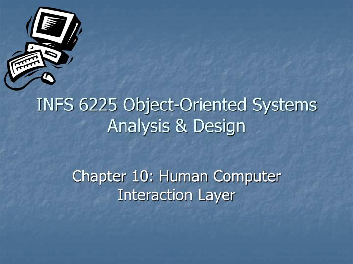 Ppt Infs 6225 Object Oriented Systems Analysis Design Powerpoint Presentation Id 5755118