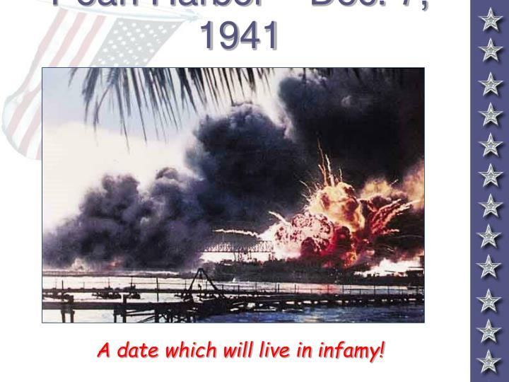 Pearl Harbor – Dec. 7, 1941