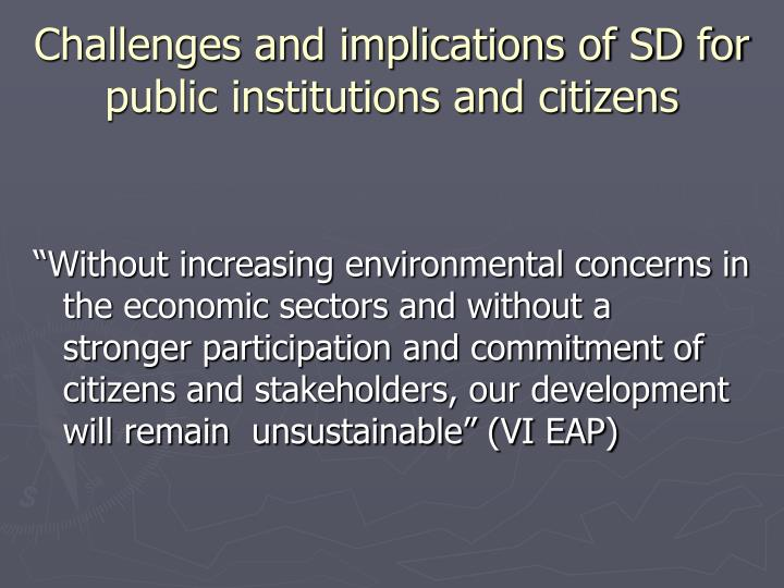 Challenges and implications of SD for public institutions and citizens