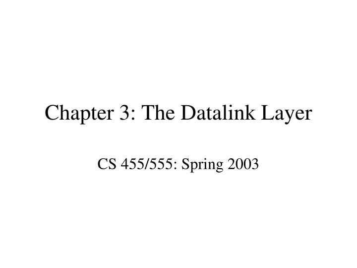 chapter 3 the datalink layer n.