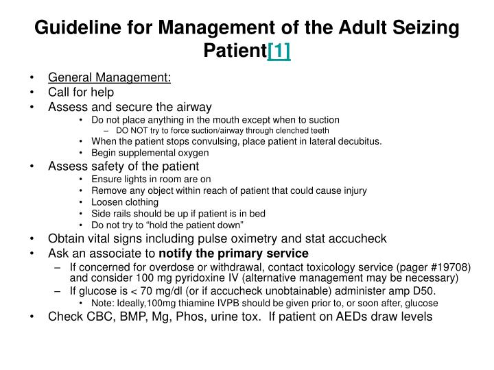 Guideline for Management of the Adult Seizing Patient