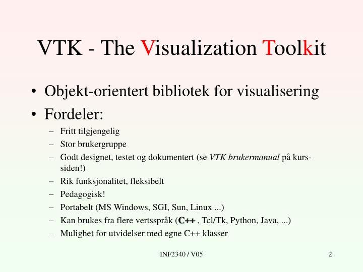 Vtk the v isualization t ool k it