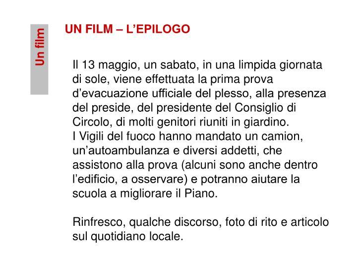 UN FILM – L'EPILOGO