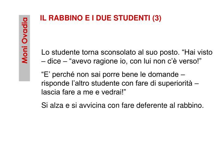IL RABBINO E I DUE STUDENTI (3)