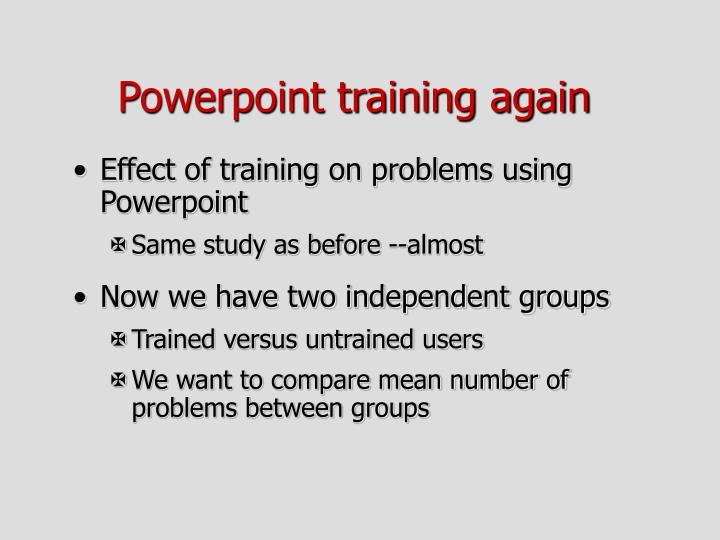 Powerpoint training again
