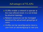 advantages of vlans