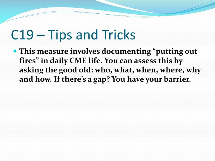 C19 – Tips and Tricks