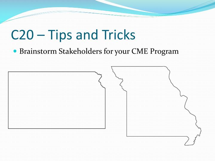 C20 – Tips and Tricks