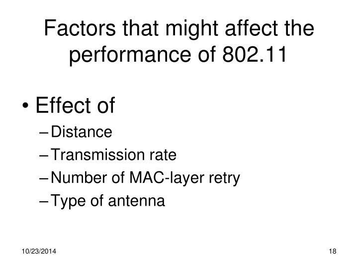 Factors that might affect the performance of 802.11