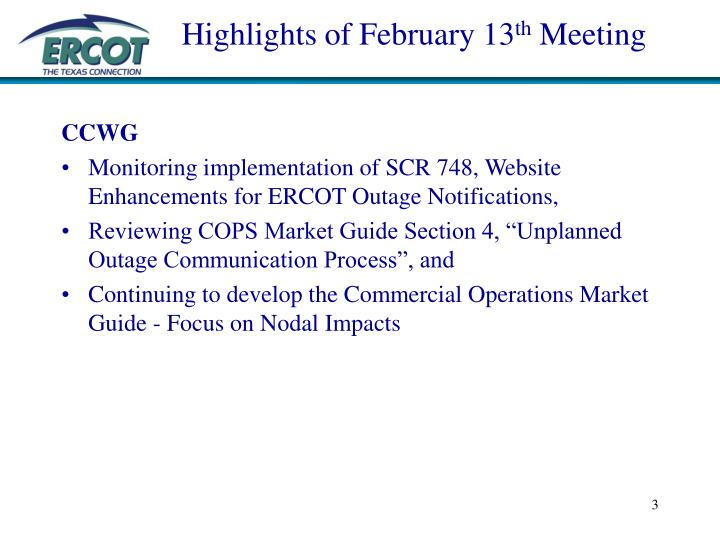 Highlights of february 13 th meeting