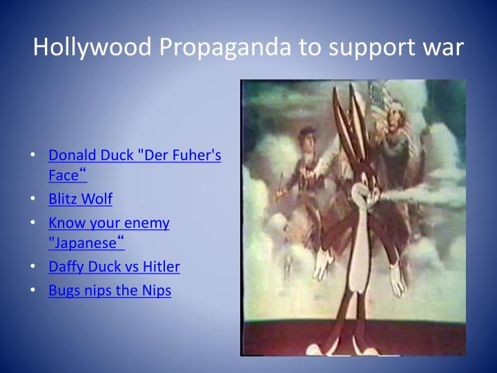 Hollywood Propaganda to support war