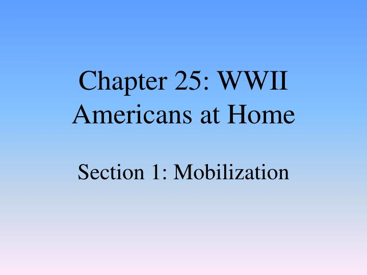 chapter 25 wwii americans at home n.