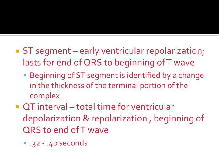 ST segment – early ventricular