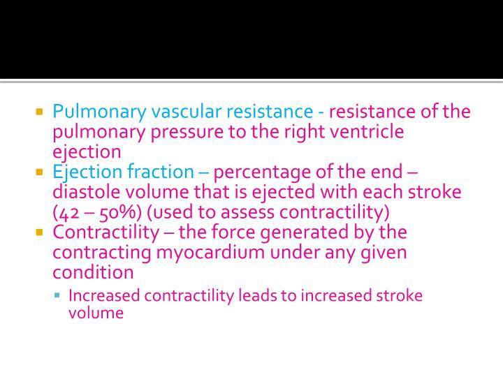Pulmonary vascular resistance -