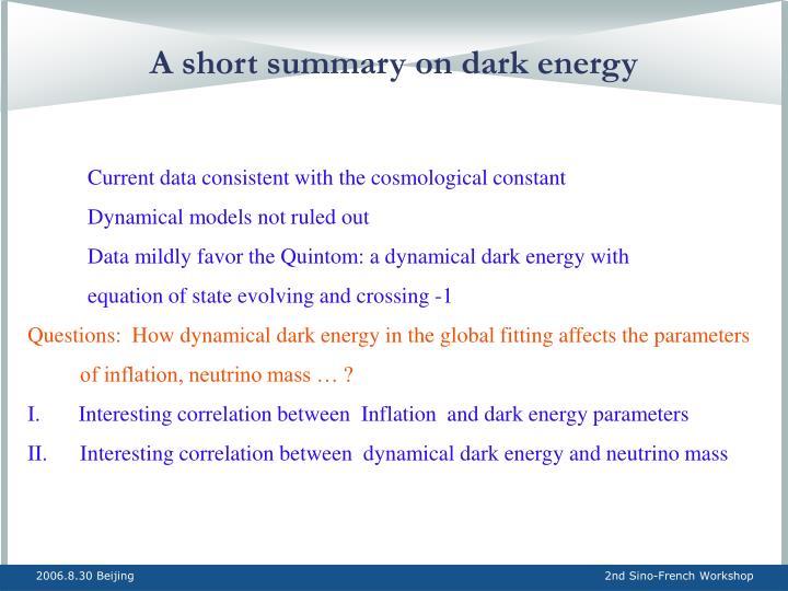 A short summary on dark energy
