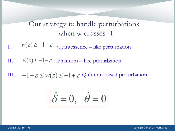 Our strategy to handle perturbations