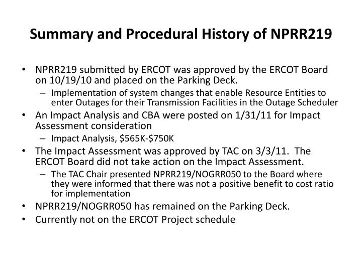 Summary and Procedural History of NPRR219