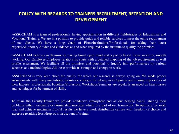 POLICY WITH REGARDS TO TRAINERS RECRUITMENT, RETENTION AND DEVELOPMENT