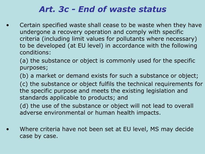 Art. 3c - End of waste status
