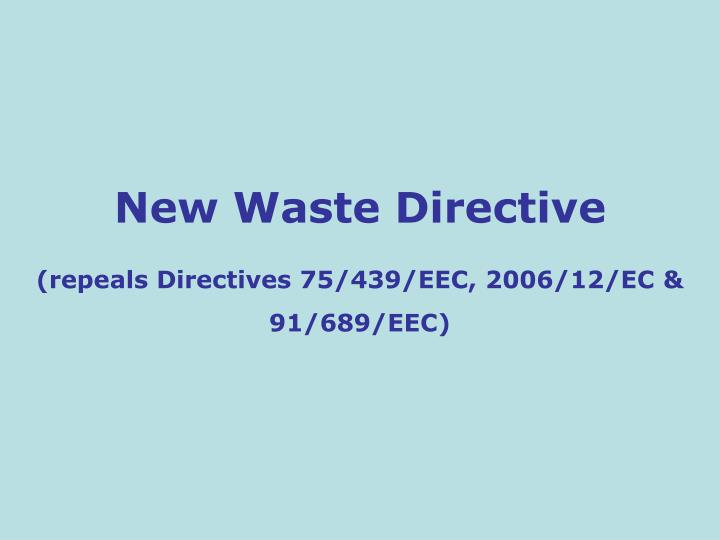 New Waste Directive