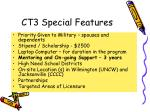 ct3 special features