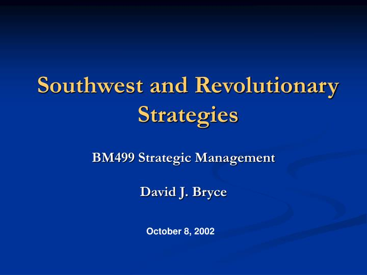 southwest and revolutionary strategies n.
