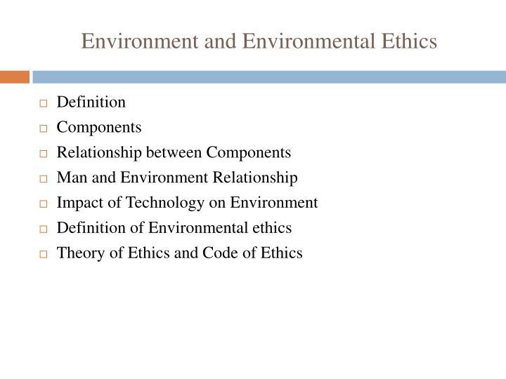 Environment and environmental ethics
