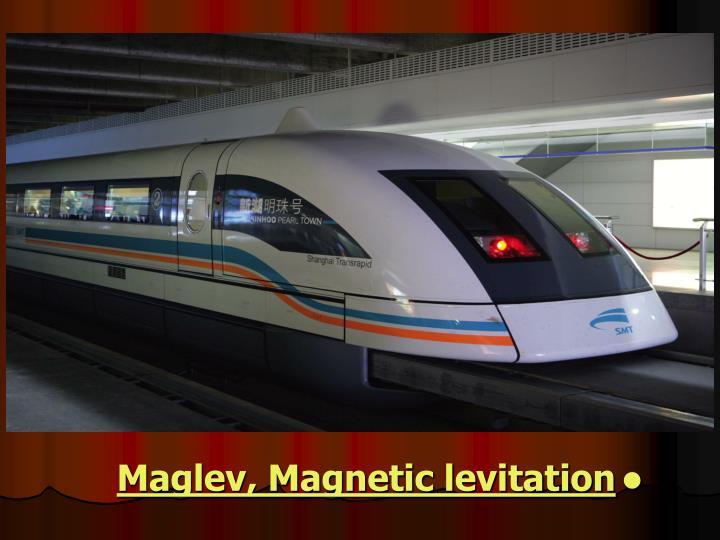Maglev, Magnetic levitation