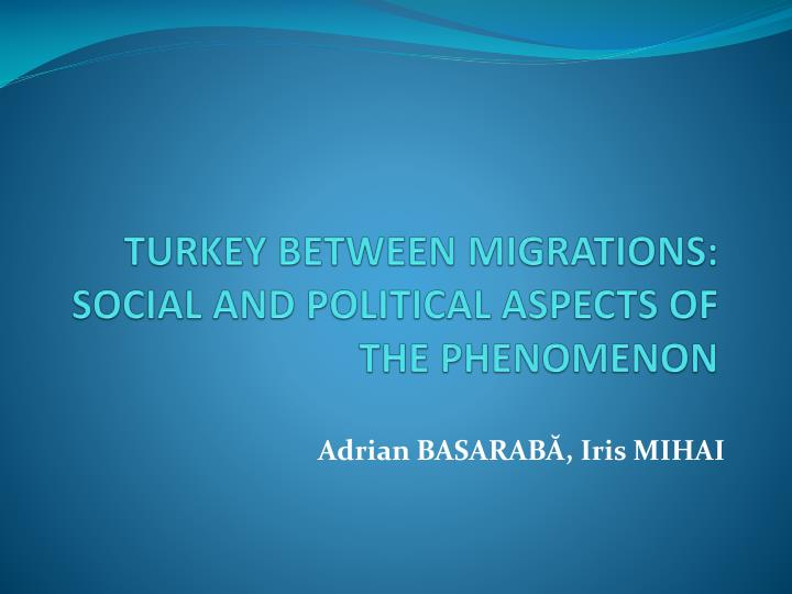 turkey between migrations social and political aspects of the phenomenon n.