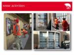 some activities