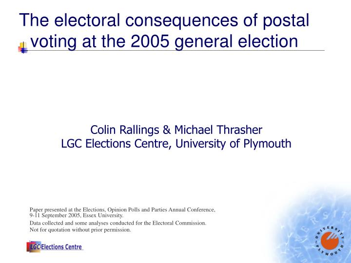 the electoral consequences of postal voting at the 2005 general election n.