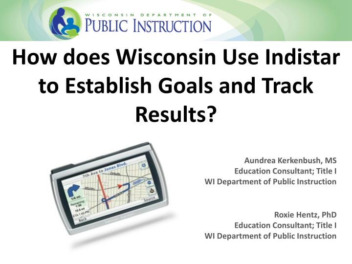 how does wisconsin use indistar to establish goals and track results n.