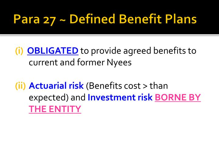 Para 27 ~ Defined Benefit Plans