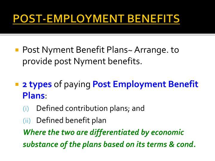 POST-EMPLOYMENT BENEFITS