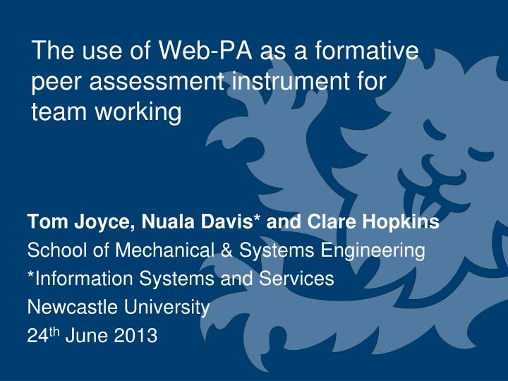 the use of web pa as a formative peer assessment instrument for team working n.