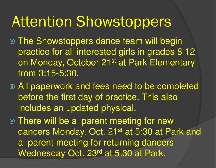 Attention Showstoppers