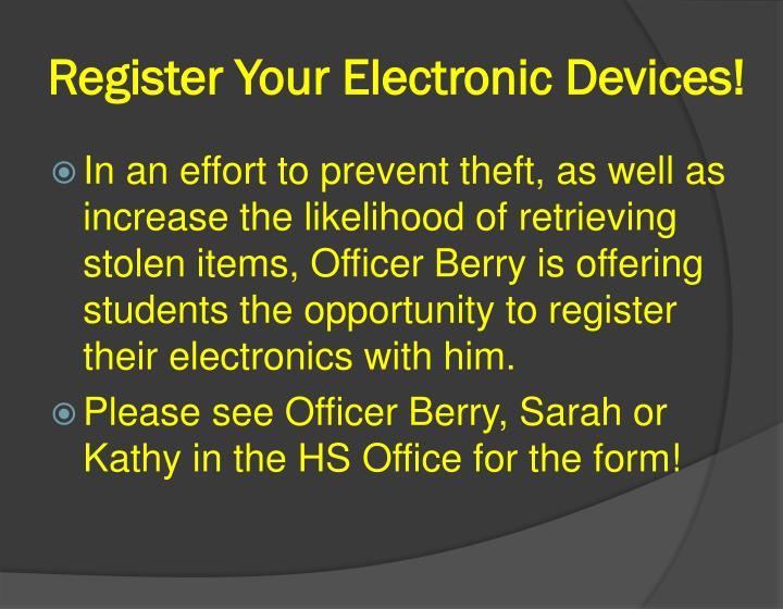 Register Your Electronic Devices!